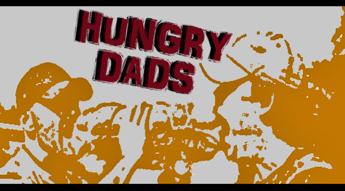 Hungry Dads