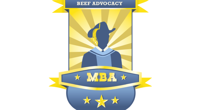 Get Your MBA: Masters of Beef Advocacy